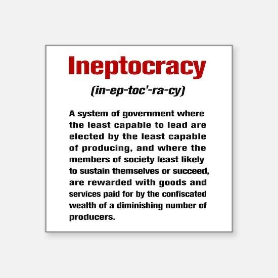 "Ineptocracy Definition Square Sticker 3"" x 3"""