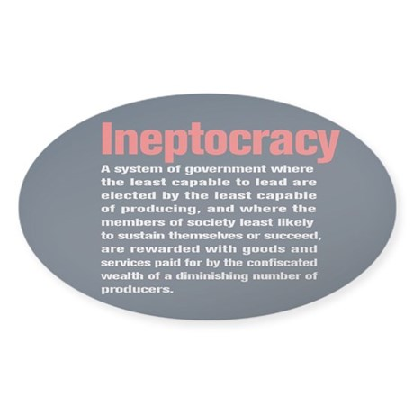 Ineptocracy Definition Sticker (Oval)