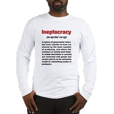 Ineptocracy Definition Long Sleeve T-Shirt