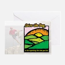 Seize the Day... Greeting Card