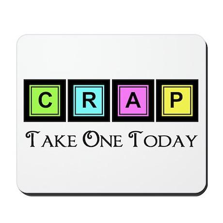 Take a Crap Mousepad