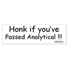 Honk if you've Passed Analytical Bumper Bumper Sticker