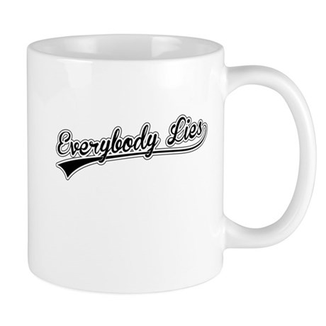 Everybody Lies Mug
