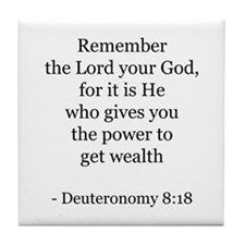 Deuteronomy 8:18 Tile Coaster