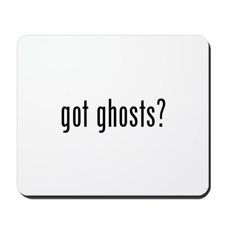 got ghosts Mousepad