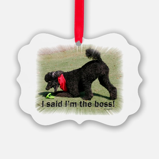 I am the Boss Poodle Ornament