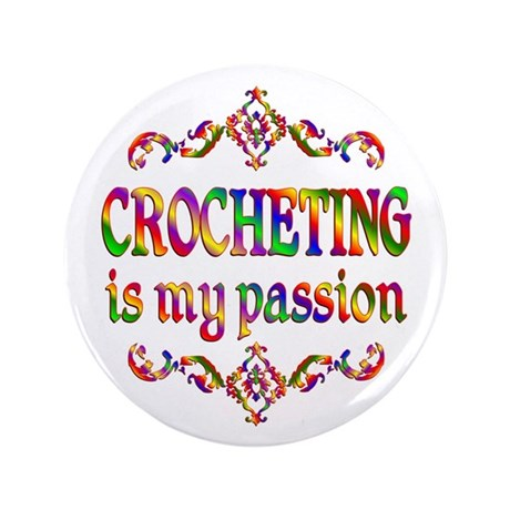 "Crocheting Passion 3.5"" Button (100 pack)"