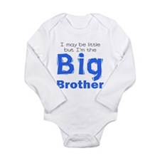 I may be little - Big Brother Body Suit