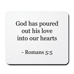 Romans 5:5 Mousepad