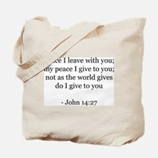 John 14:27 Tote Bag