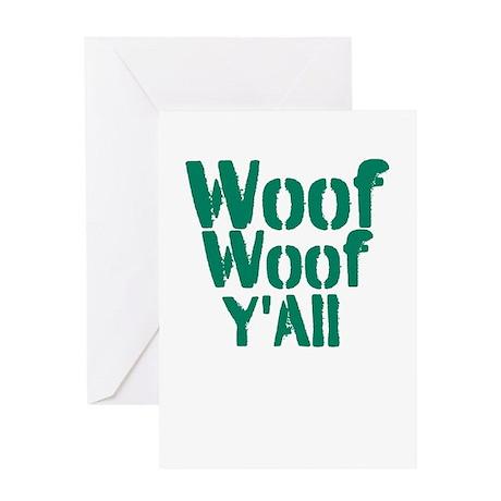 Woof Woof YAll Greeting Card