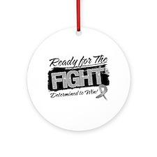 Ready Fight Brain Cancer Ornament (Round)