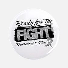 "Ready Fight Brain Cancer 3.5"" Button"