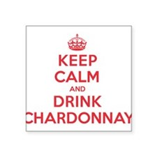 "K C Drink Chardonnay Square Sticker 3"" x 3"""