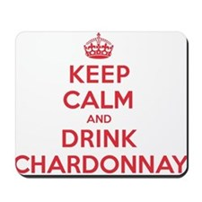 K C Drink Chardonnay Mousepad