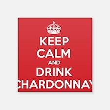 "K C Drink Chardonnay Square Sticker 3"" x 3"""