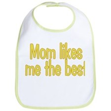 Unique Mom likes me best Bib