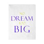 No Dream Too Big Twin Duvet