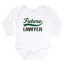 Future Lawyer Long Sleeve Infant Bodysuit