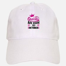 Queens Are Born in OCTOBER Baseball Baseball Baseball Cap