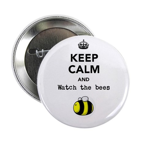 """""""Watch the bees"""" 2.25"""" Button"""