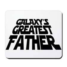 Galaxy's Greatest Father Mousepad