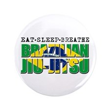 "Eat Sleep Brazilian Jiu Jitsu 3.5"" Button"