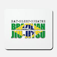 Eat Sleep Brazilian Jiu Jitsu Mousepad