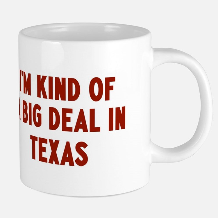 Big Deal in Texas Mugs