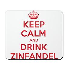 K C Drink Zinfandel Mousepad