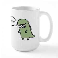 Destroy! Mug