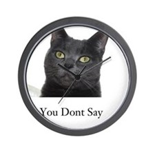 You Dont Say Blue Cat Wall Clock