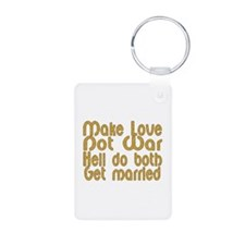 Cute Make love not war Keychains