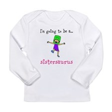 Sistersaurus Long Sleeve Infant T-Shirt