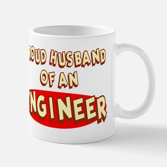 Proud Husband of an Engineer Mug