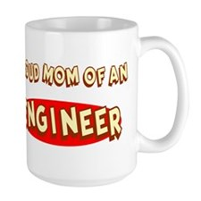 Proud Mom of an Engineer Mug