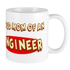 Proud Mom of an Engineer Mug