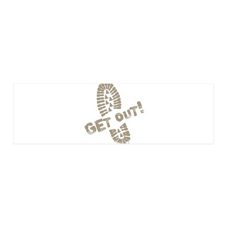 GetOut.png 20x6 Wall Decal