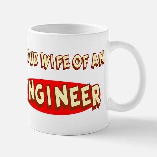 Proud Wife of an Engineer Mug