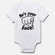 So's Your Face Onesie