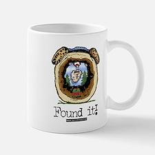 FoundIt1.jpg Mug