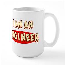 I am an Engineer Mug