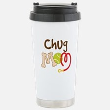 Chug Dog Mom Stainless Steel Travel Mug