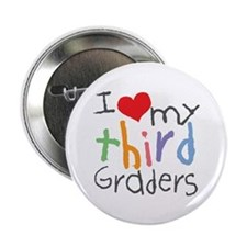 I Love My 3rd Graders Button