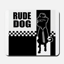 Rude Dog Mousepad