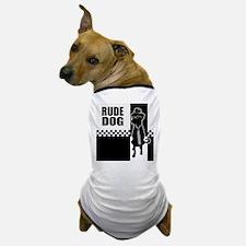 Rude Dog Dog T-Shirt