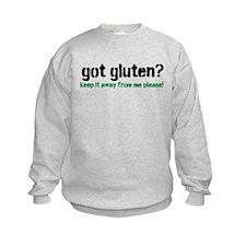 got gluten? Sweatshirt