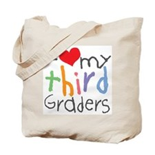 I Love My 3rd Graders Tote Bag