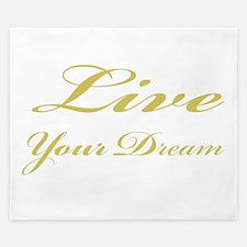 Live Your Dream King Duvet