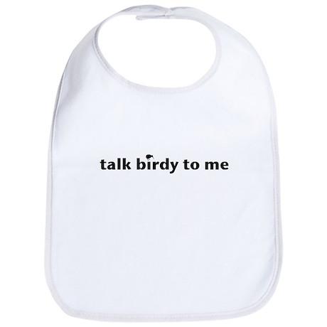 talk birdy to me small Bib